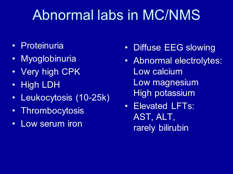 Abnormal labs in MC/NMS