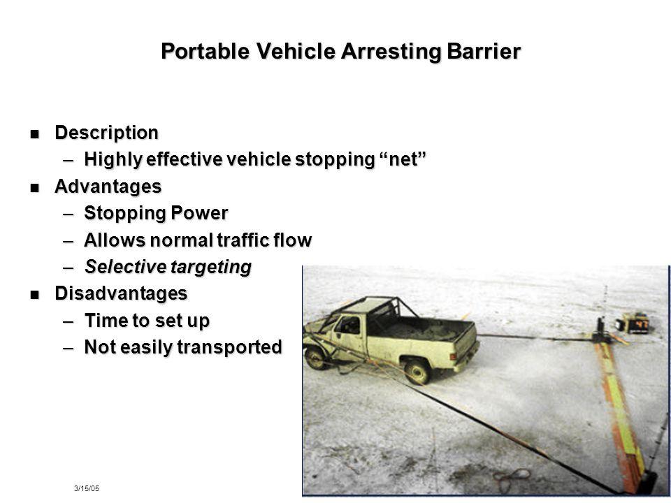 Portable Vehicle Arresting Barrier
