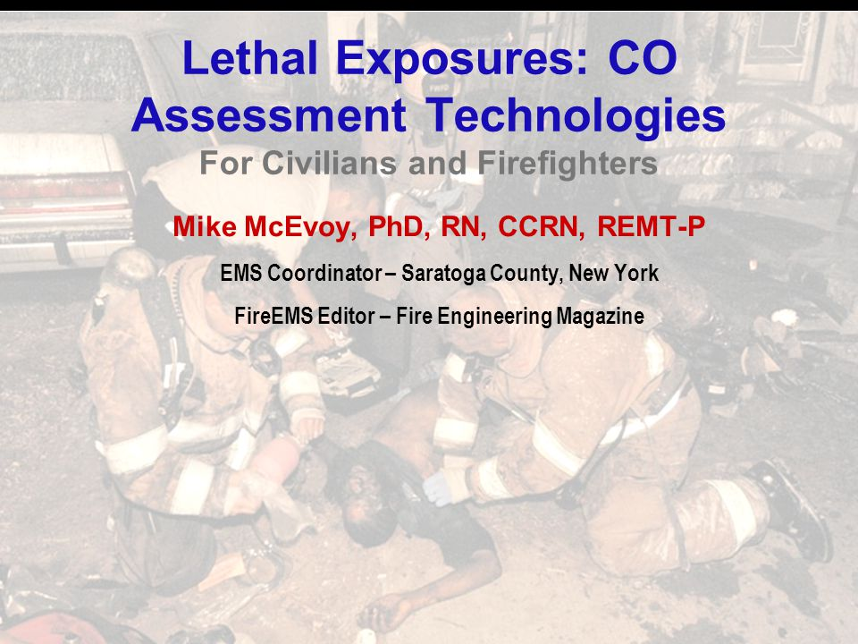 Lethal Exposures: CO Assessment Technologies For Civilians and Firefighters