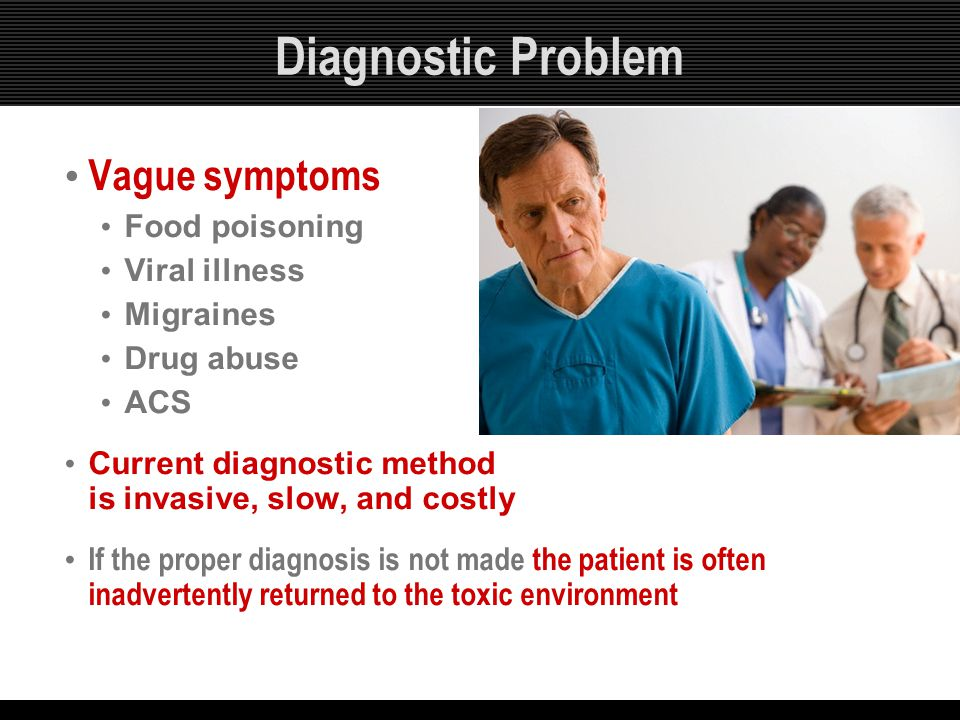 Diagnostic Problem Vague symptoms Food poisoning Viral illness