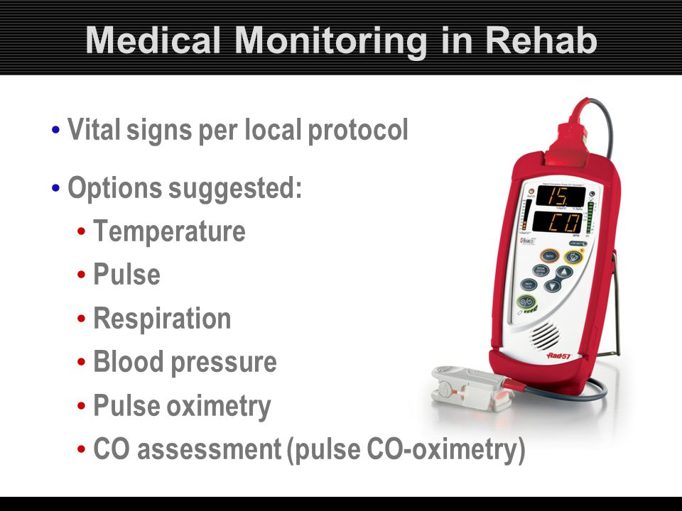 Medical Monitoring in Rehab