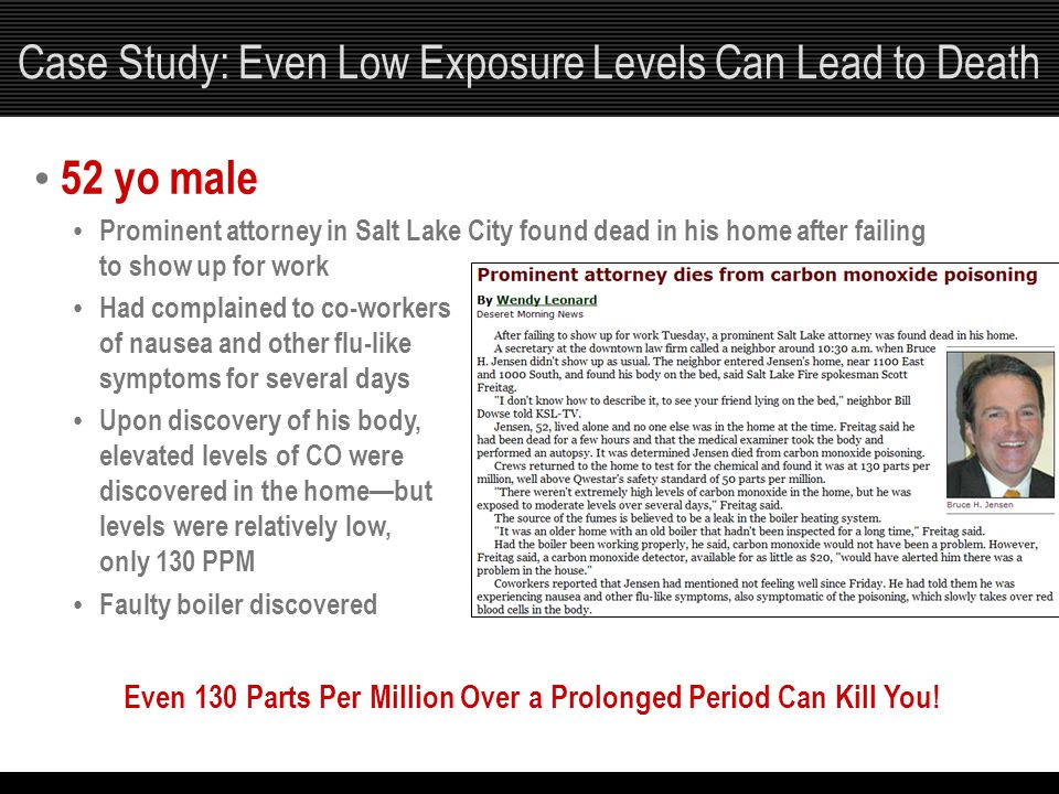 Case Study: Even Low Exposure Levels Can Lead to Death
