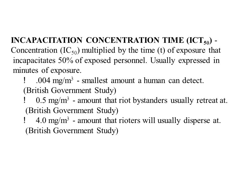 INCAPACITATION CONCENTRATION TIME (ICT50) -
