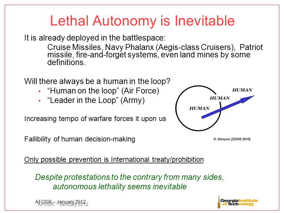 Lethal Autonomy is Inevitable
