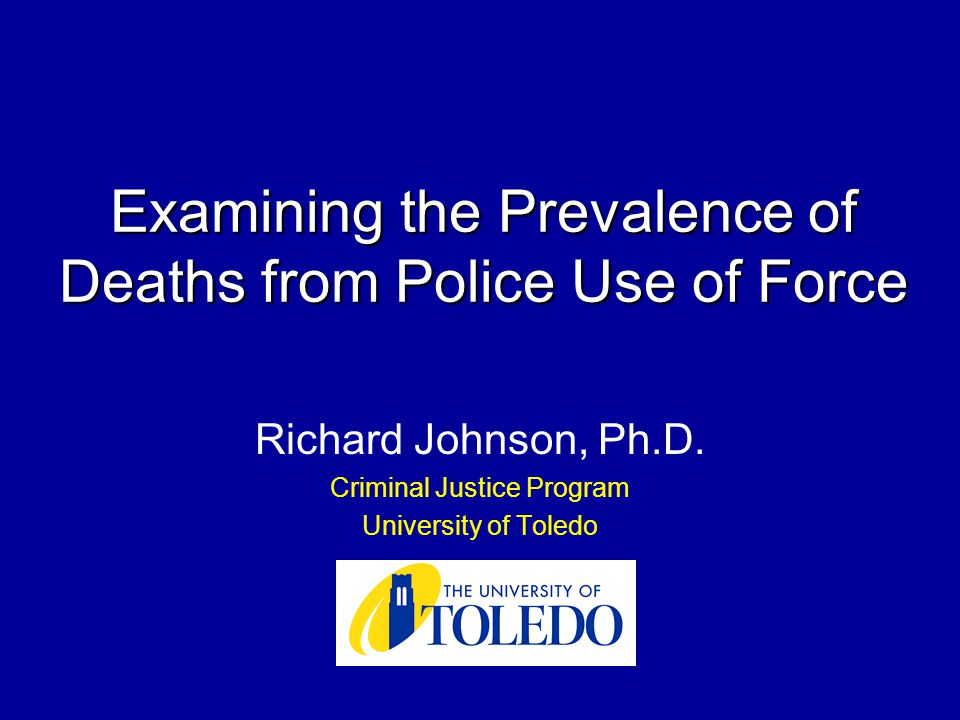 Examining the Prevalence of Deaths from Police Use of Force