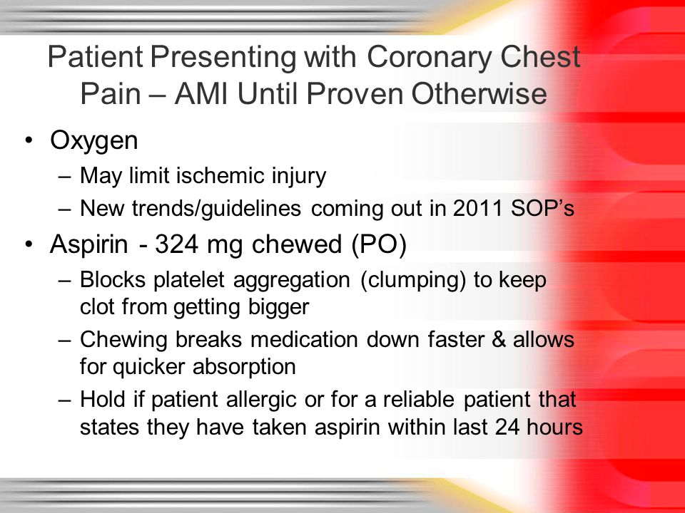 Patient Presenting with Coronary Chest Pain – AMI Until Proven Otherwise