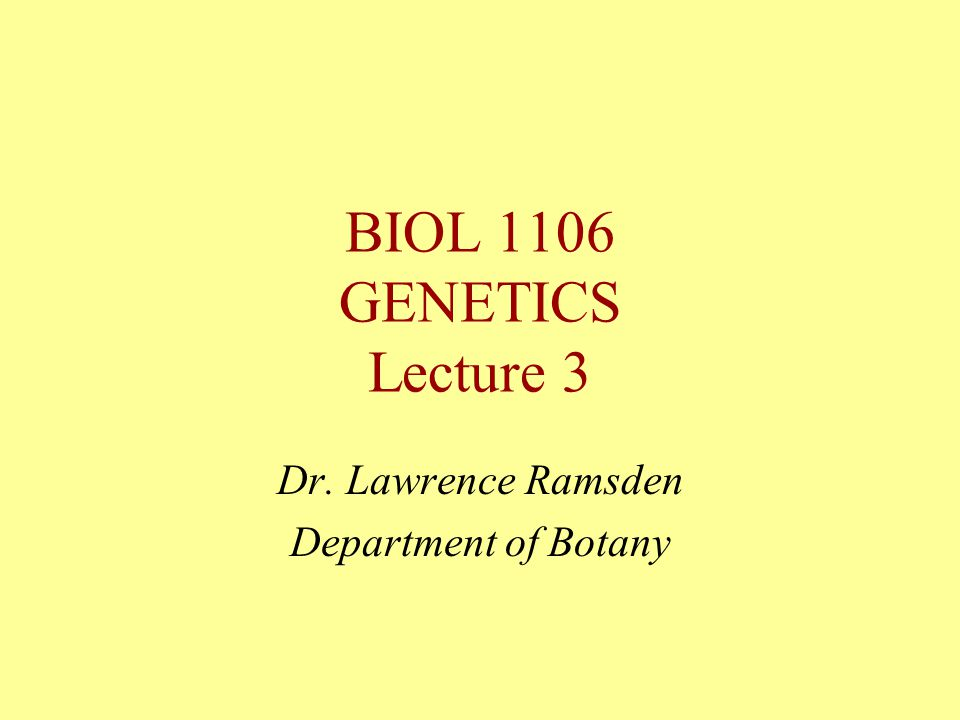 Dr. Lawrence Ramsden Department of Botany