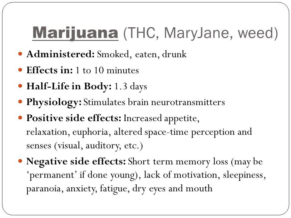 Marijuana (THC, MaryJane, weed)