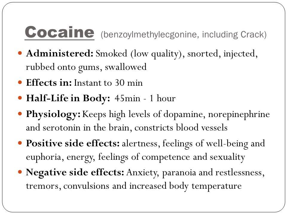 Cocaine (benzoylmethylecgonine, including Crack)