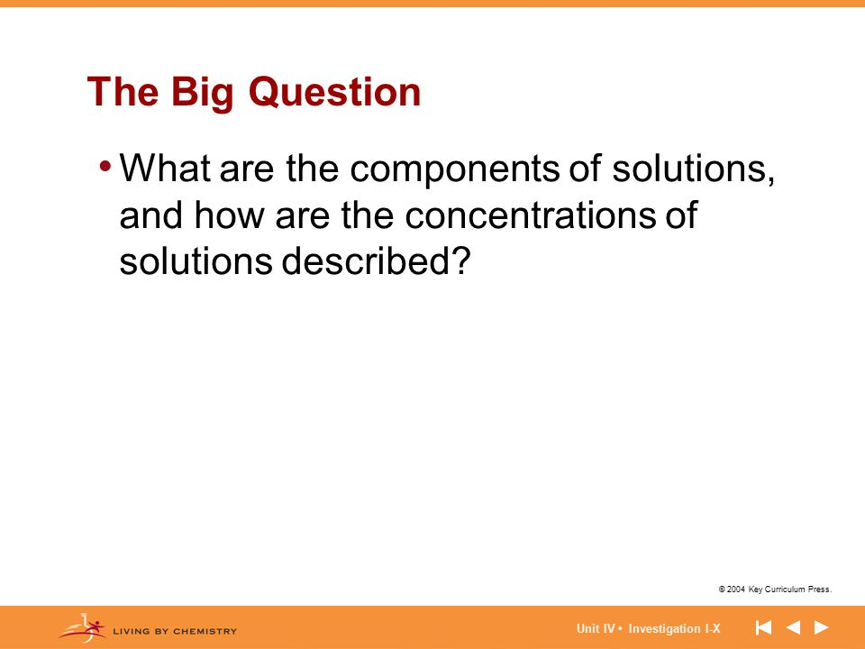 The Big Question What are the components of solutions, and how are the concentrations of solutions described