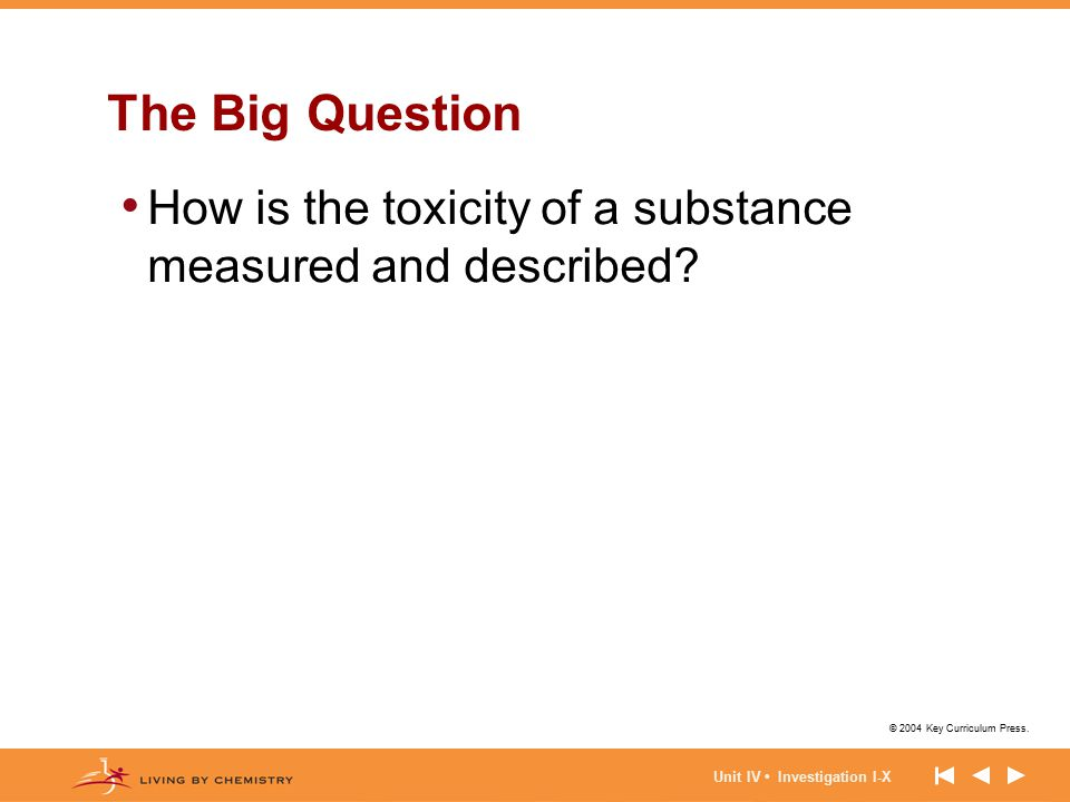 The Big Question How is the toxicity of a substance measured and described.