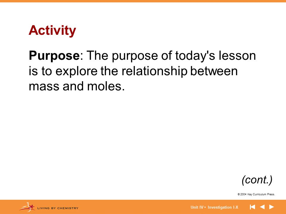Activity Purpose: The purpose of today s lesson is to explore the relationship between mass and moles.