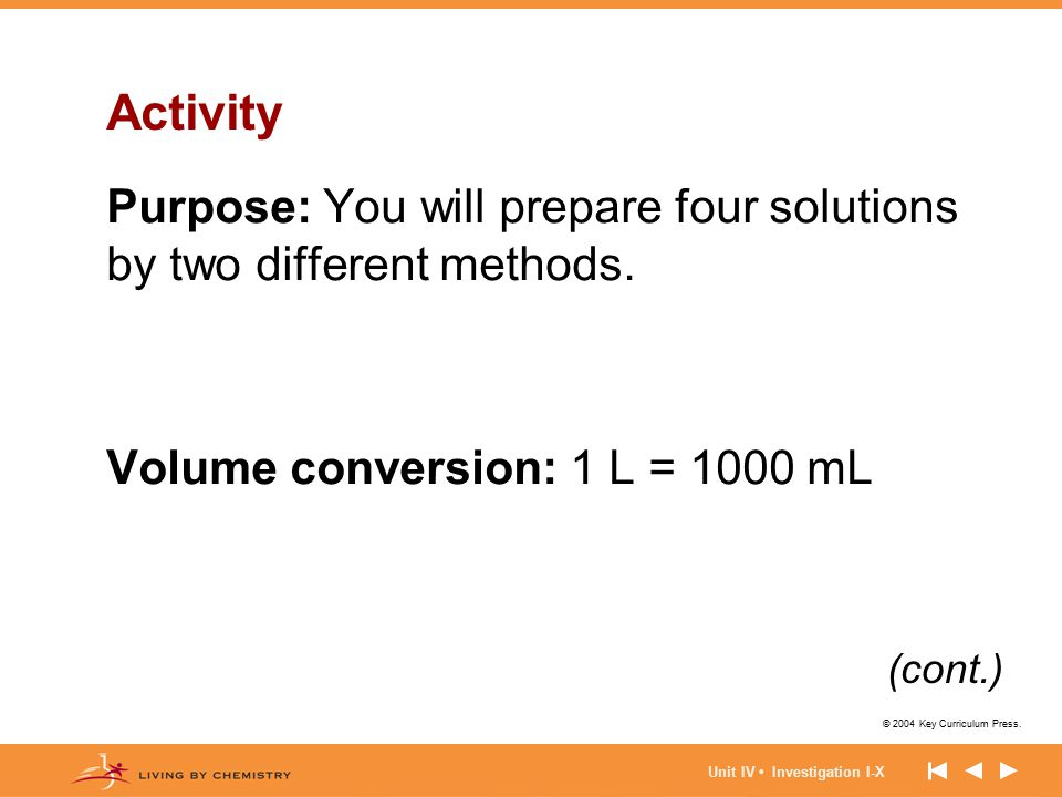 Activity Purpose: You will prepare four solutions by two different methods. Volume conversion: 1 L = 1000 mL.