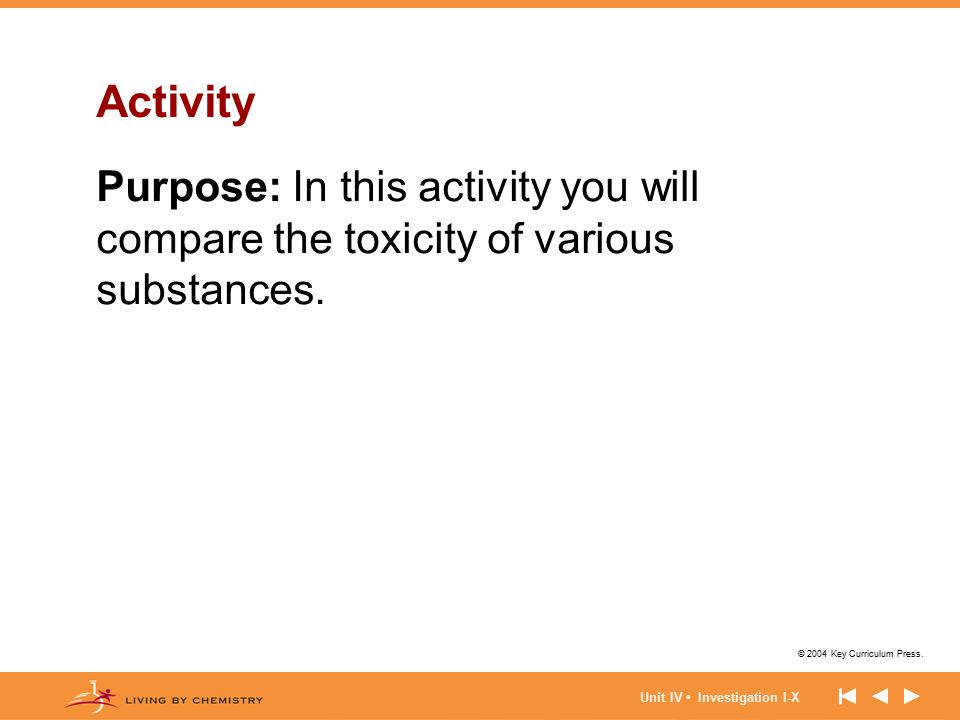 Activity Purpose: In this activity you will compare the toxicity of various substances.