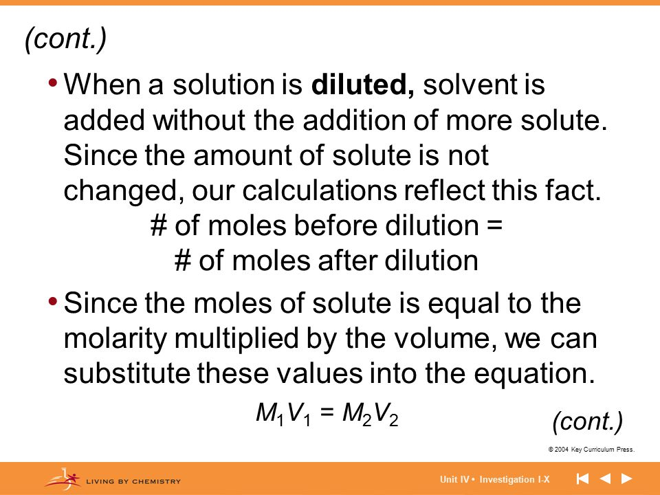 # of moles before dilution = # of moles after dilution