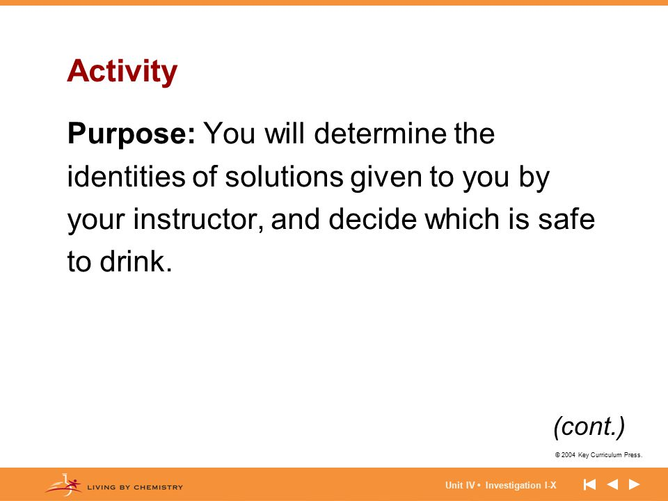 Activity Purpose: You will determine the identities of solutions given to you by your instructor, and decide which is safe to drink.