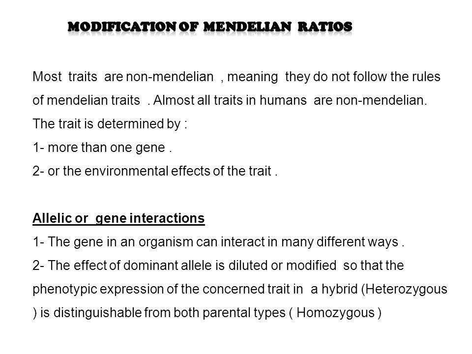 Modification of Mendelian ratios