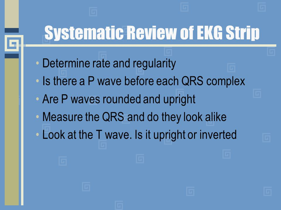 Systematic Review of EKG Strip