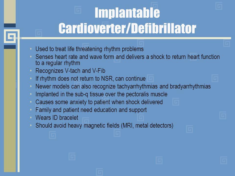 Implantable Cardioverter/Defibrillator