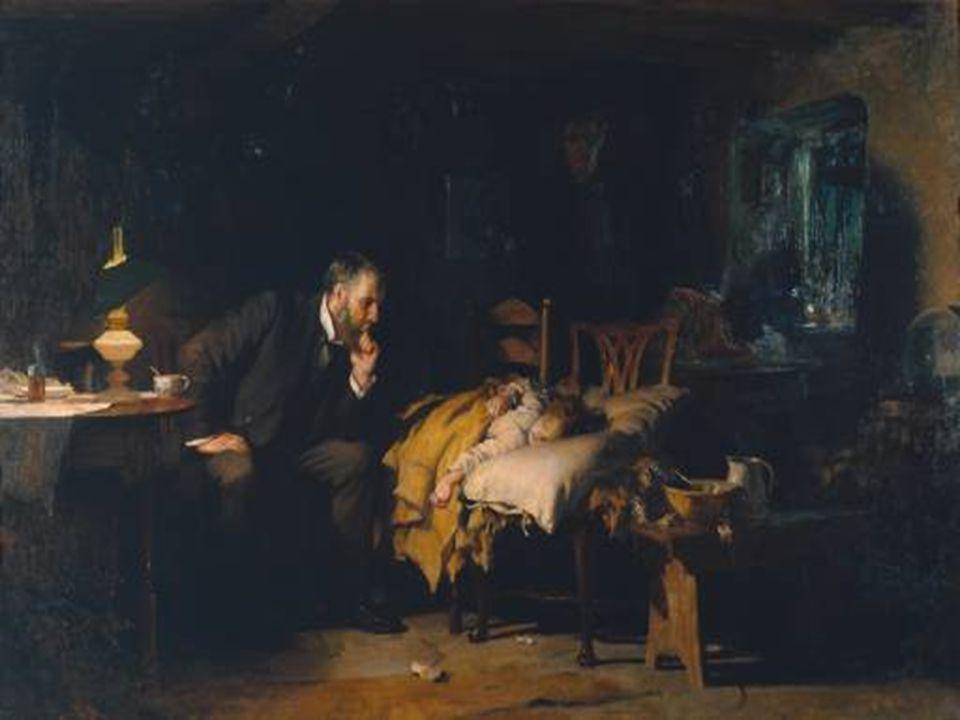 The Traditional View of the Doctor's Role in Society was captured in this painting by Sir Luke Fildes The Doctor who was inspired by the death of his son and the professional devotion of Dr Gustavus Murray who treated him in the 1880's.