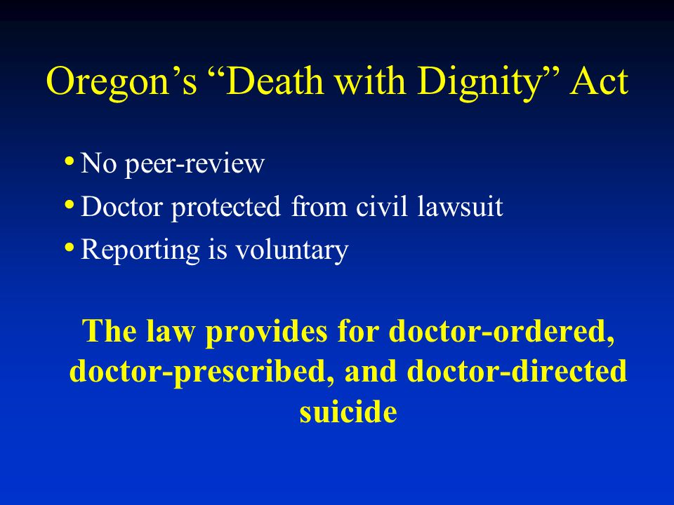 oregons death with dignity act We dig into the data on who uses the first death with dignity act passed in the us.