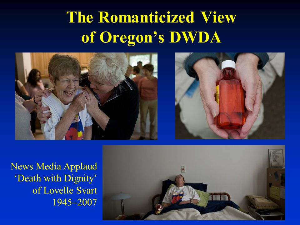 The Romanticized View of Oregon's DWDA