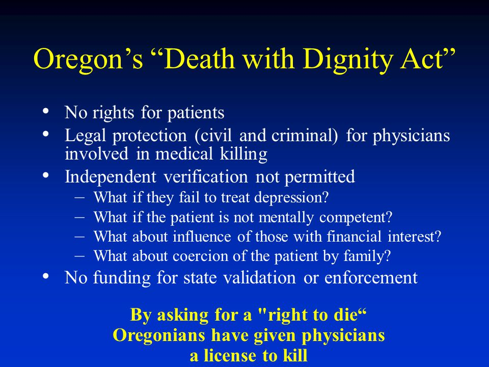 By asking for a right to die Oregonians have given physicians