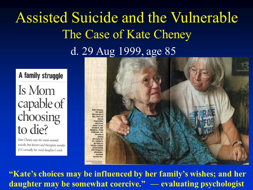 Assisted Suicide and the Vulnerable The Case of Kate Cheney