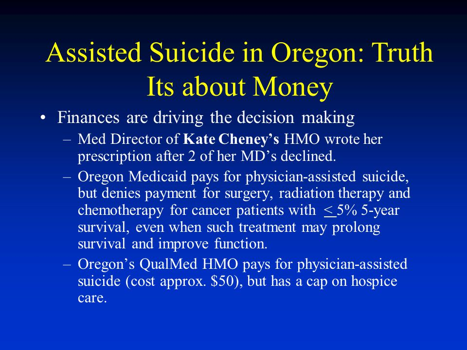 Assisted Suicide in Oregon: Truth Its about Money