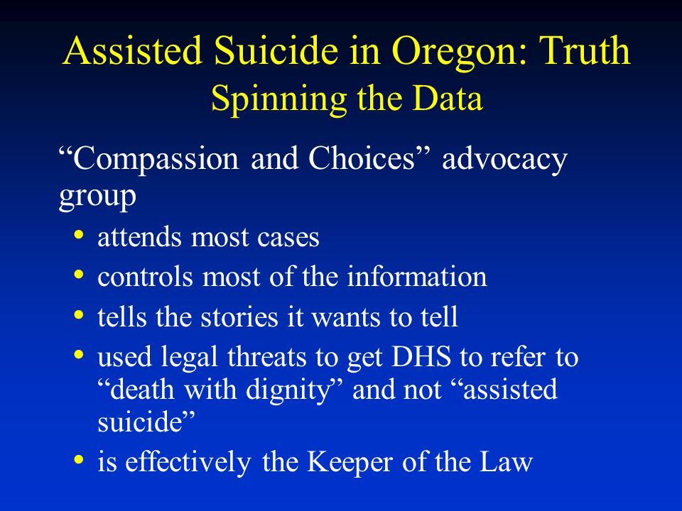 Assisted Suicide in Oregon: Truth Spinning the Data