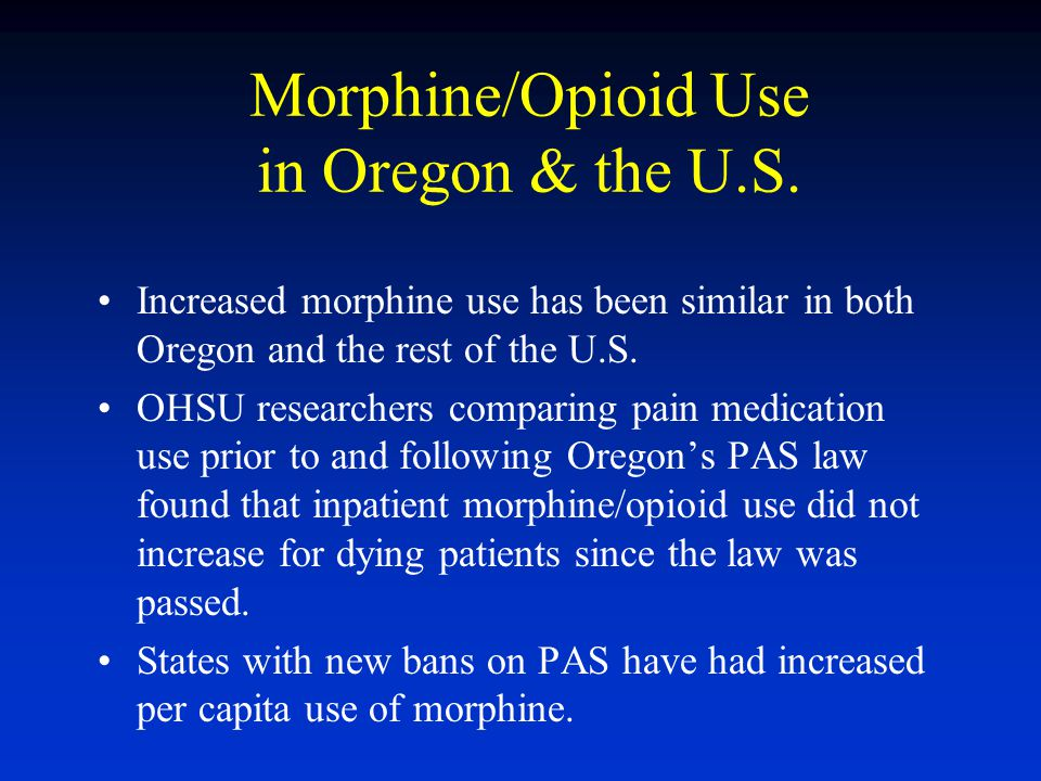 Morphine/Opioid Use in Oregon & the U.S.