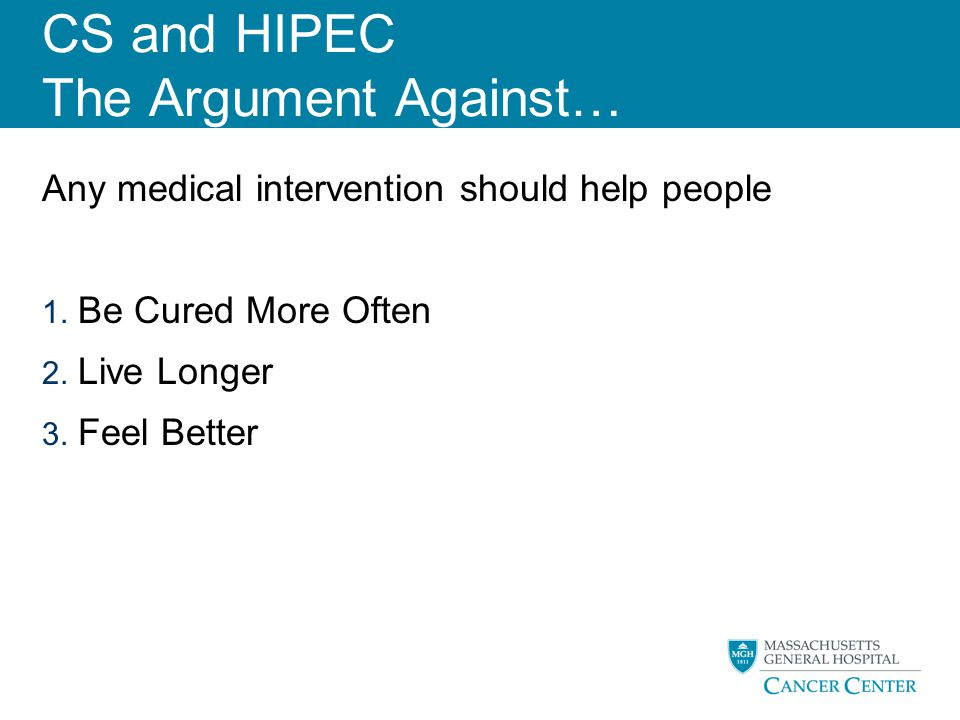 CS and HIPEC The Argument Against…