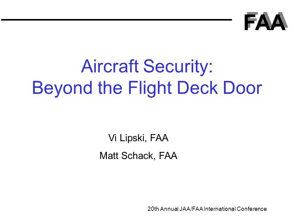 Aircraft Security: Beyond the Flight Deck Door