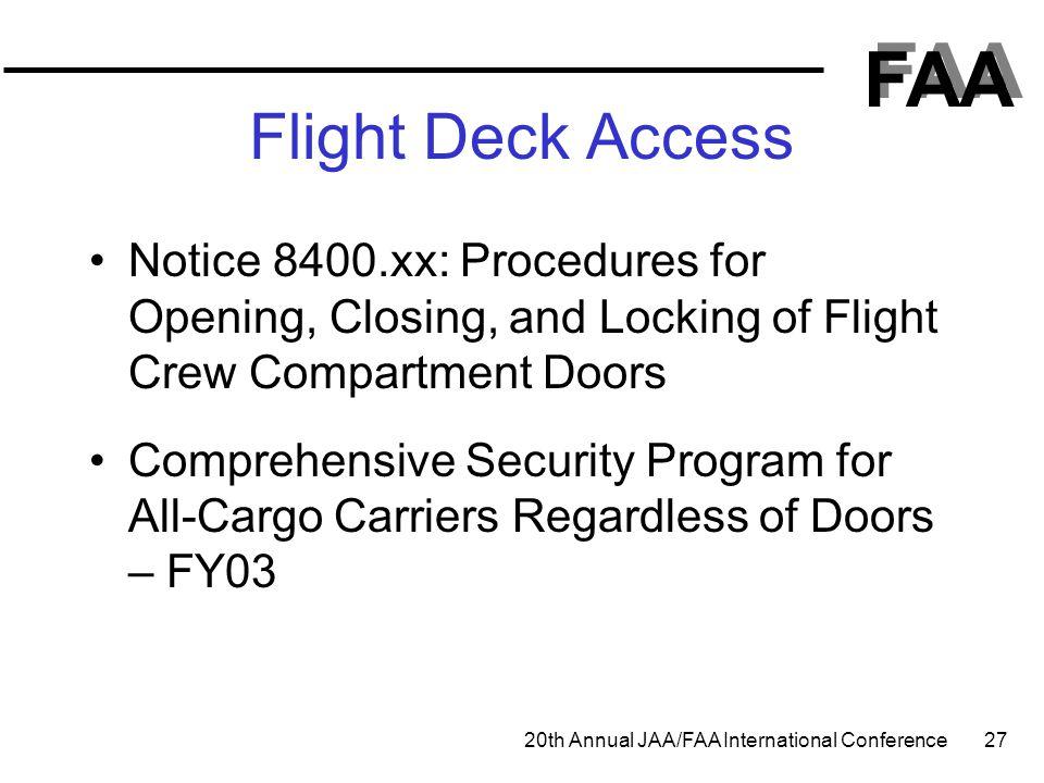 Flight Deck Access Notice 8400.xx: Procedures for Opening, Closing, and Locking of Flight Crew Compartment Doors.