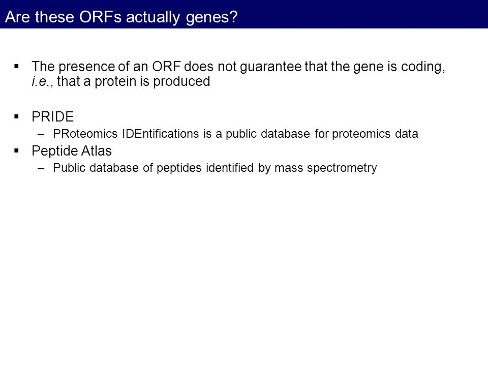 Are these ORFs actually genes