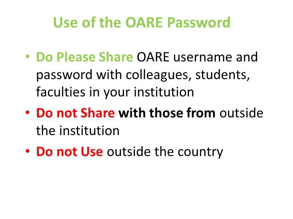 Use of the OARE Password