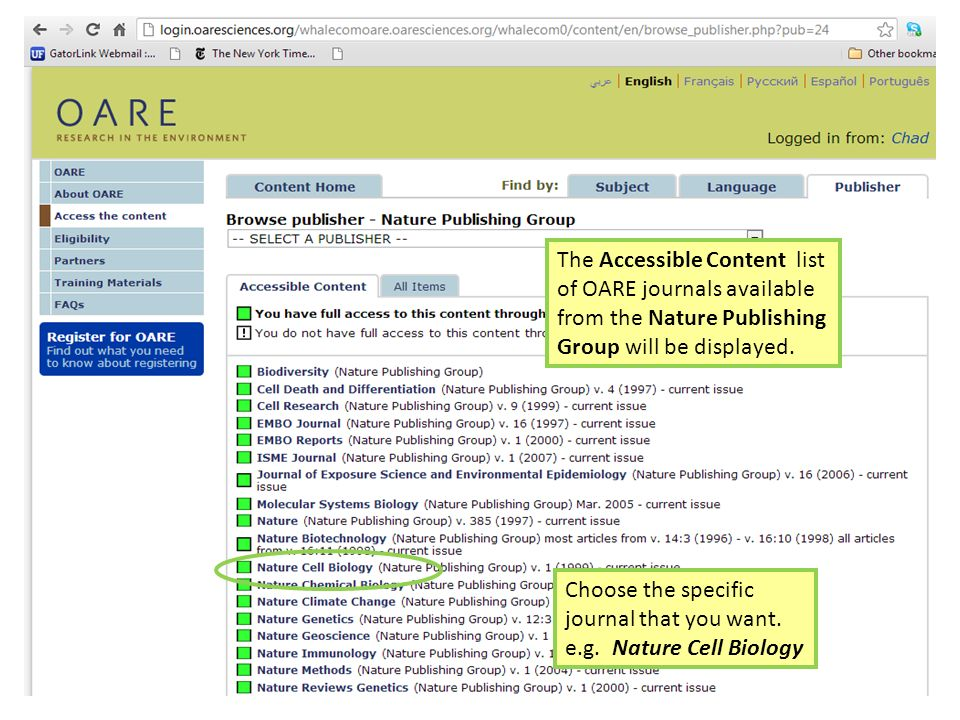 The Accessible Content list of OARE journals available from the Nature Publishing Group will be displayed.
