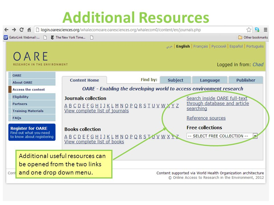 Additional Resources Additional useful resources can be opened from the two links and one drop down menu.