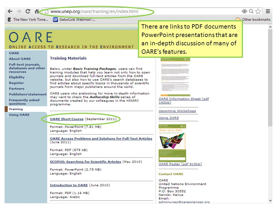 There are links to PDF documents PowerPoint presentations that are an in-depth discussion of many of OARE's features.