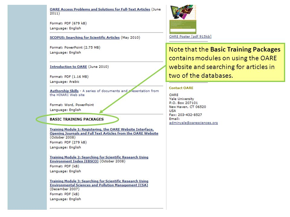 Note that the Basic Training Packages contains modules on using the OARE website and searching for articles in two of the databases.