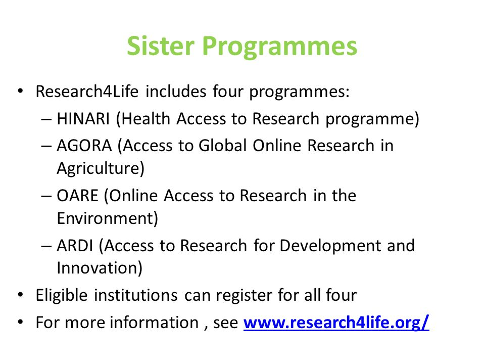 Sister Programmes Research4Life includes four programmes: