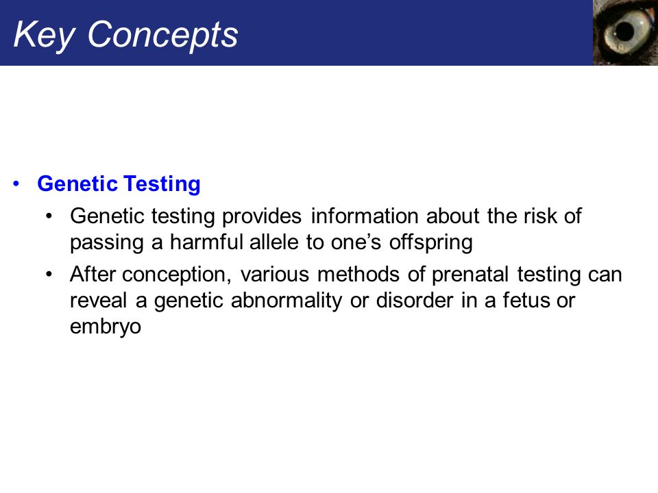 Key Concepts Genetic Testing