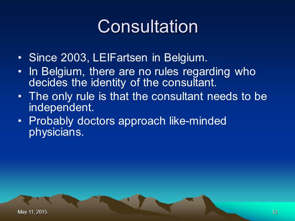 Consultation Since 2003, LEIFartsen in Belgium.
