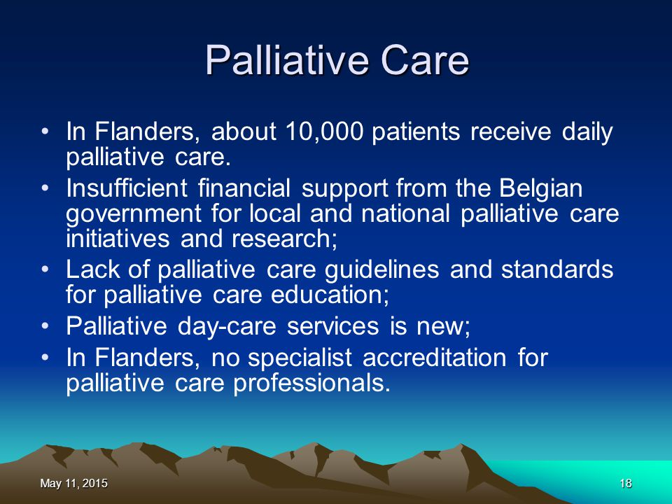 Palliative Care In Flanders, about 10,000 patients receive daily palliative care.