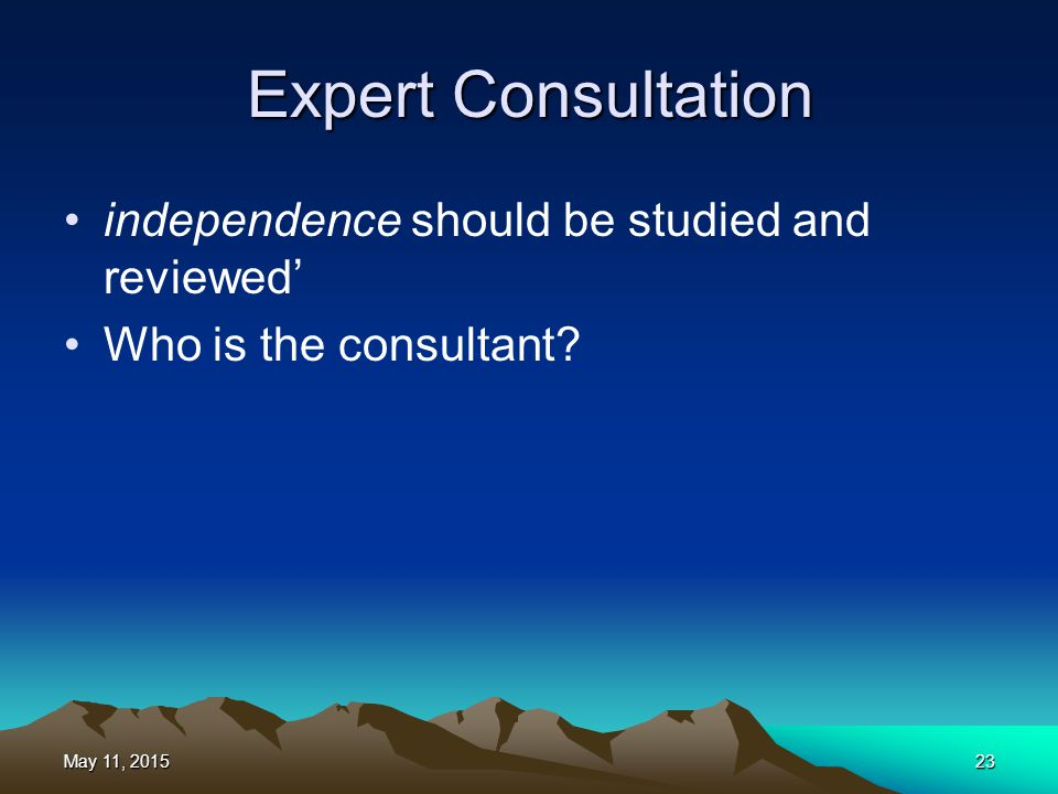 Expert Consultation independence should be studied and reviewed'