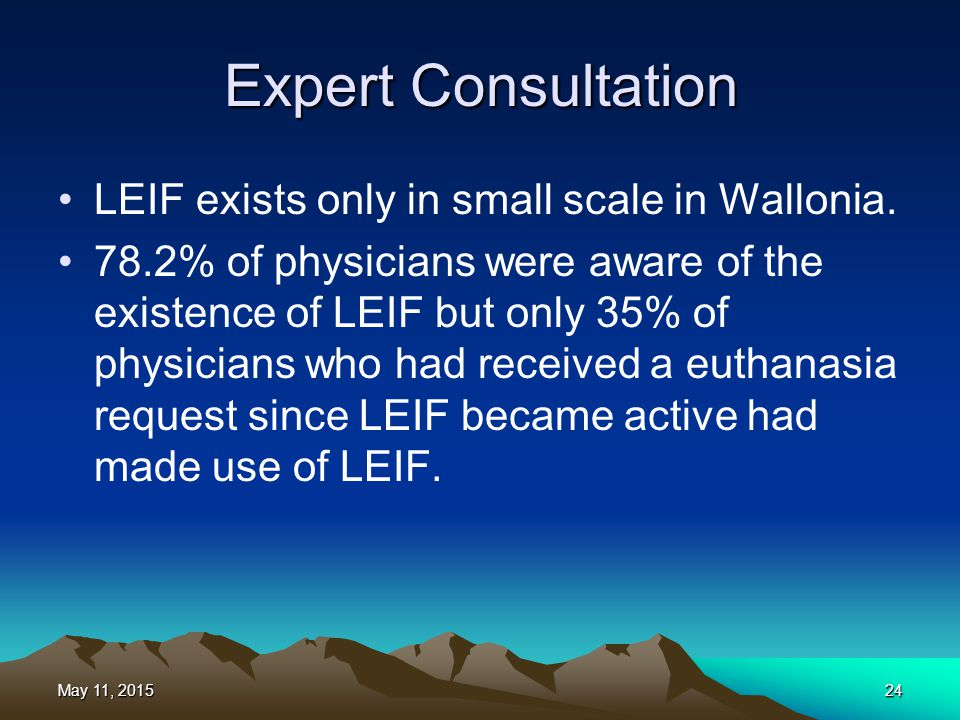 Expert Consultation LEIF exists only in small scale in Wallonia.