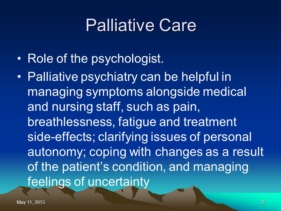 Palliative Care Role of the psychologist.