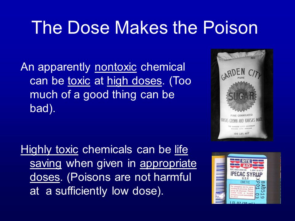 The Dose Makes the Poison