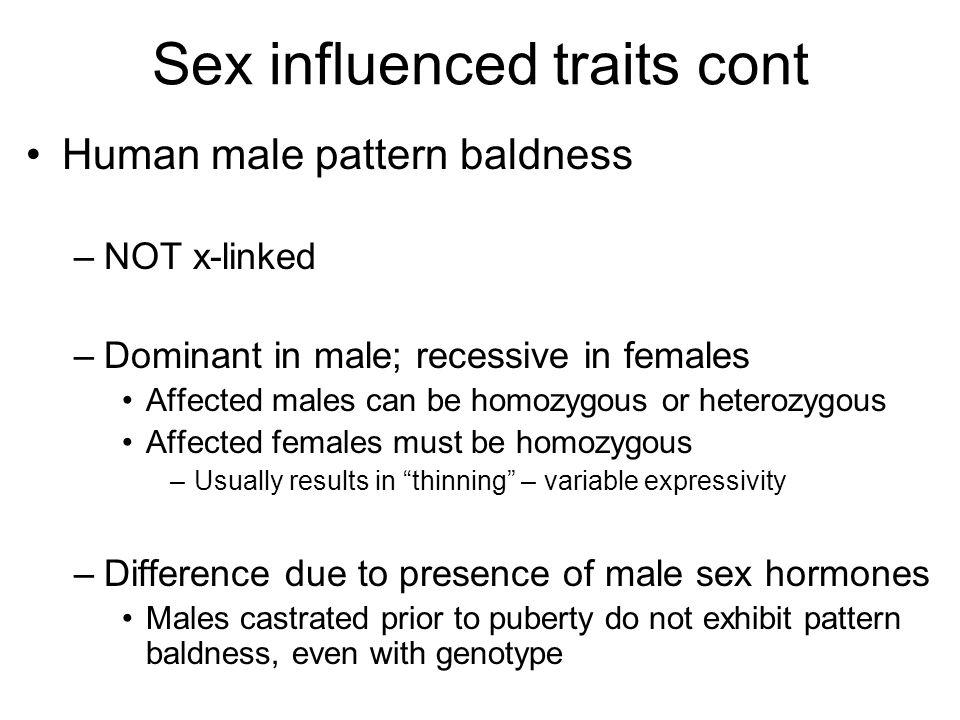 Sex influenced traits cont
