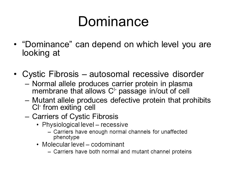 Dominance Dominance can depend on which level you are looking at